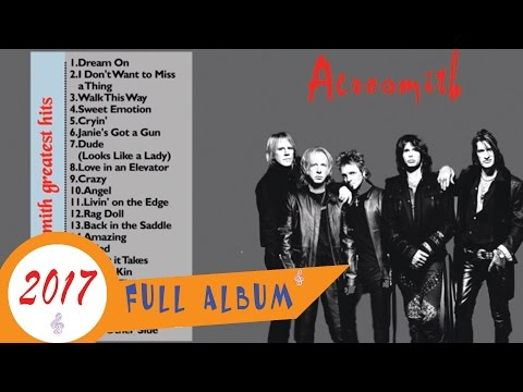 Aerosmith Greatest Hits | Best song of Aerosmith (2016-2017)