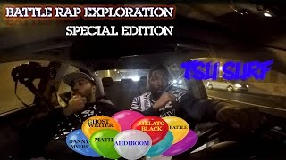 BATTLE RAP EXPLORATION: SPECIAL EDITION - TSU SURF