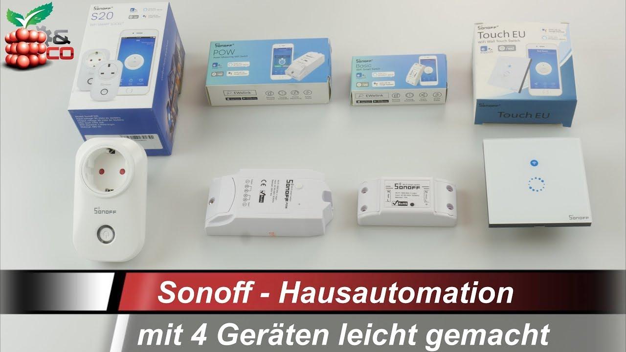 Sonoff Hausautomation leicht gemacht [DEUTSCH] - YouTube