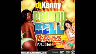 DJ KENNY PAWTY BELL RING DANCEHALL MIX JUNE 2014