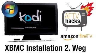 XBMC/Kodi unter Windows mit Amazon Fire TV Utility App installieren