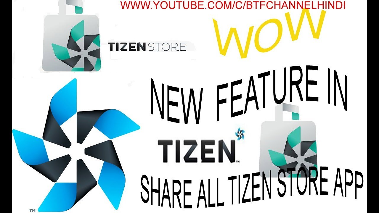 WOW!!! NEW FEATURE IN TIZEN STORE (Share all TIZEN STORE APPS)