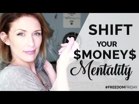 Shifting Your Money Mentality | #FreedomFriday