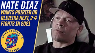 Nate Diaz wants Dustin Poirier, Charles Oliveira next at 170 pounds | Ariel Helwani's MMA Show