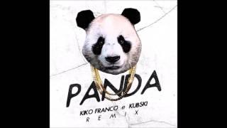 Desiigner - Panda (Kiko Franco & Kubi Remix)