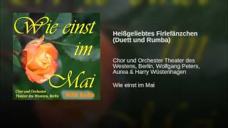 Heißgeliebtes Firlefänzchen (Duett und Rumba)