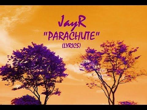 JayR- PARACHUTE -Lyrics