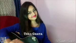Tera Ghata | female version | live guitar cover | Gajendra Verma