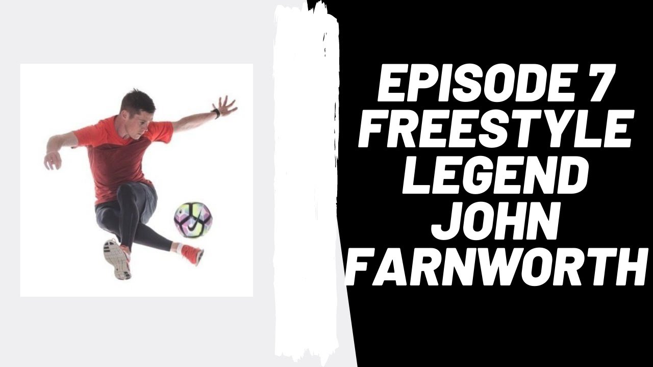 Podcast Ep 7: Freestyle Legend, John Farnworth