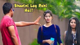 """Bhootni Lagg Rahi Hai!"" Prank on Cute Girls Gone Terribly Wrong | Pranks In India | Part 2"