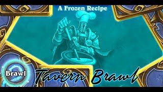 Hearthstone Tavern Brawl A Frozen Recipe #Rogue