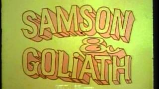Samson & Goliath (Closing)