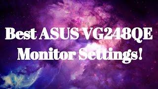 Найкращі налаштування монітор ASUS VG248QE!