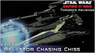 Bellator Chasing Chiss - Ep 5 [ Pentastar - 120 Planets ] Thrawn's Revenge 2.2 Mod Preview