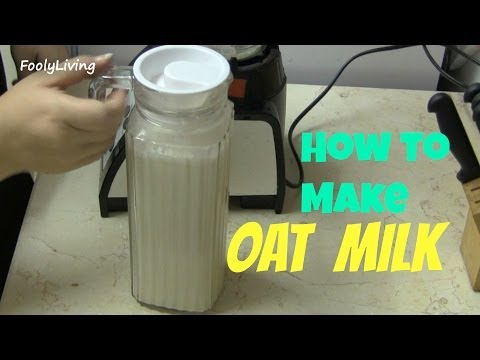 How To Make OAT MILK