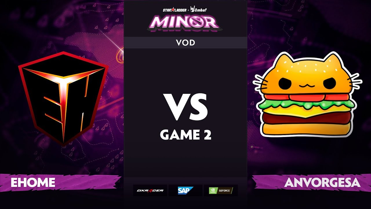 [EN] EHOME vs Team Anvorgesa, Game 2, StarLadder ImbaTV Dota 2 Minor S2 Group Stage