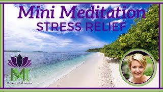 Powerful 2 Minute Meditation for Stress Relief / Mindfulness Meditation / Mindful Movement