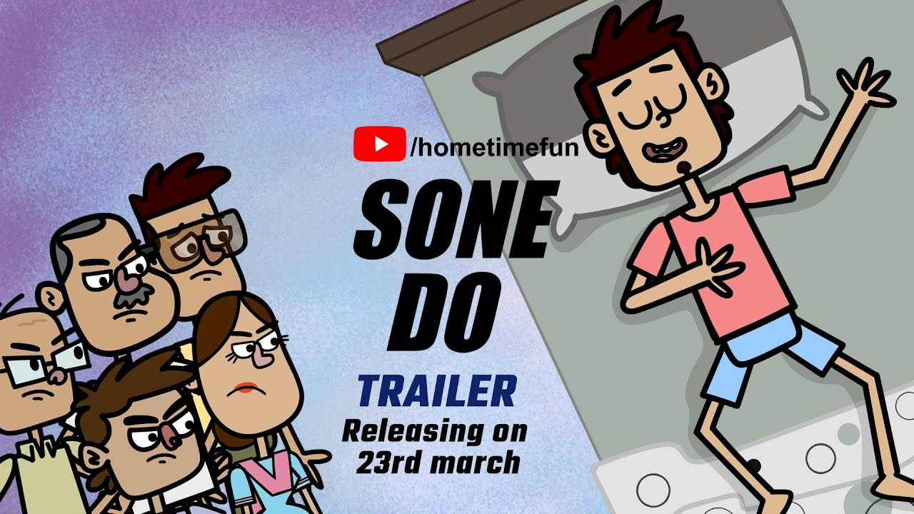 Sone Do - Story of a Sleepaholic | Trailer | Sleep Comedy Webseries | Home Time
