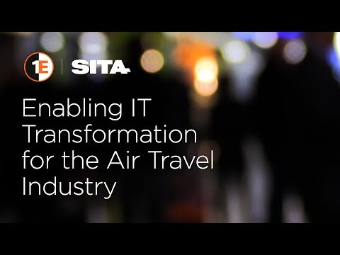 1E and SITA: Enabling IT Transformation for the Air Travel Industry