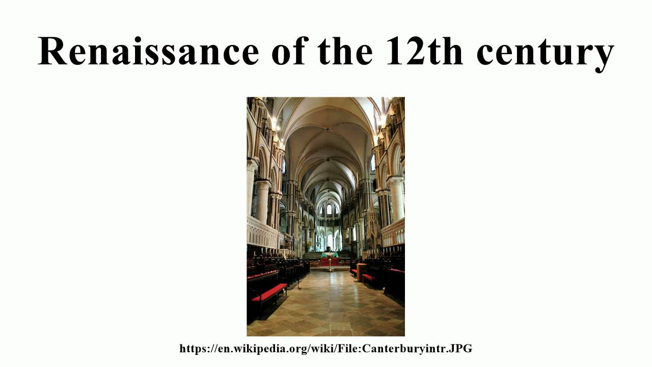 a 12th century renaissance Therefore, the renaissance of the twelfth century at florence has been identified as the third and final of the medieval renaissances yet the renaissance of the twelfth century was far more thorough going than those renaissances that preceded in the carolingian or in the ottonian periods.