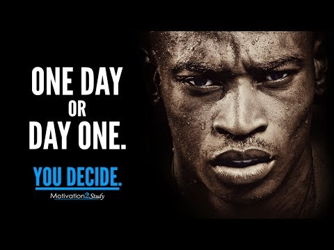ONE DAY OR DAY ONE – Best Motivational Video Compilation for Students, Studying and Success in Life