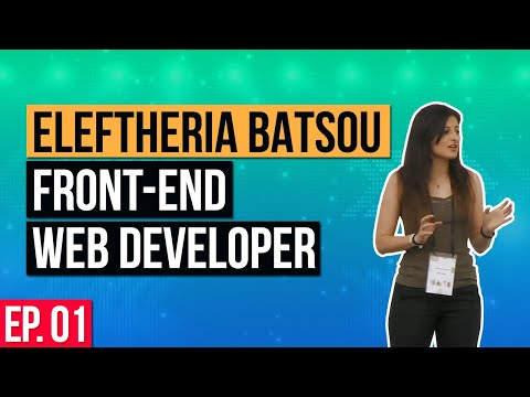 🎙️Real Front-end Web Developer Interview - Eleftheria Batsou - Web Developer - Ep. 01