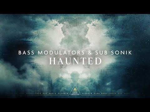 Bass Modulators & Sub Sonik - Haunted
