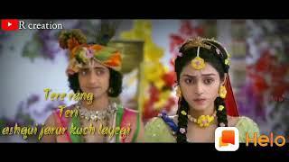 Tere Rang Teri Ashqai Jarur Kuch Layegi what's app status video Radhe Krishna 🙏🙏