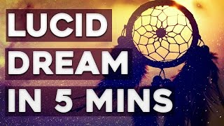 [8.37 MB] How To Lucid Dream In 5 Minutes