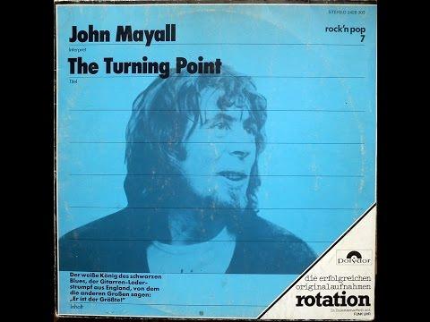 JOHN MAYALL  - THE TURNING POINT (FULL ALBUM)