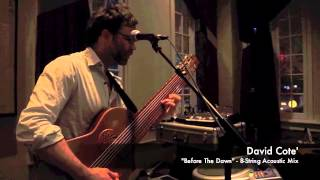 "David Cote - ""Before The Dawn"" - 8-String Acoustic Mix - 12-20-12"