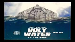 Jay Critch - Holy Water  [ Prod by OGR ]