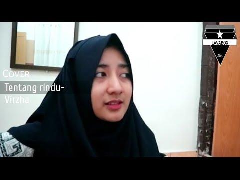 Virza- Tentang Rindu cover by Riri suaranya enak nih