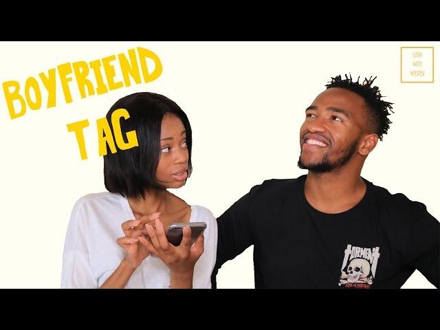 Boyfriend Tag!