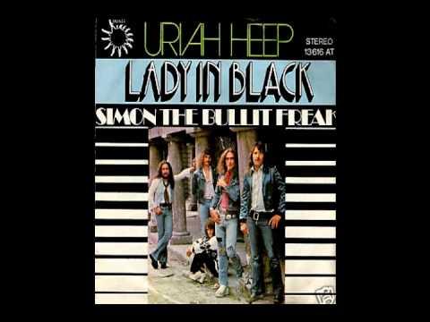 Uriah Heep Lady In Black Simon The Bullit Freak