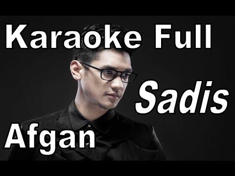 Karaoke Afgan Sadis | Afgan Sadis Lirik | Karaoke Sadis Afgan