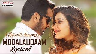 Modalaudaam Lyrical | Srinivasa Kalyanam Songs | Nithiin, Raashi Khanna
