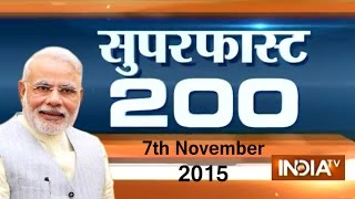 Superfast 200 | 7th November, 2015 (Part 2) - India TV
