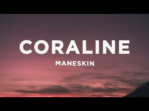 Måneskin – CORALINE (Lyrics/Testo)