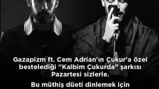 Gazapizm - Kalbim Çukurda ft. Cem Adrian - 13.Bölüm ( Official  Video )