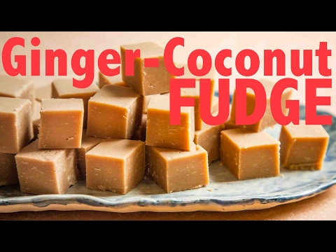 EASY COCONUT-GINGER FUDGE TUTORIAL