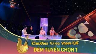 HTV Chuông vàng vọng cổ 2019| Vòng tuyển chọn - Đêm 1 | #HTV CVVC 2019