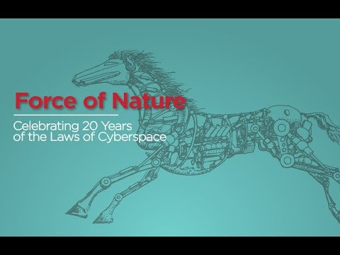 Force of Nature: Celebrating 20 Years of the Laws of Cyberspace
