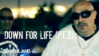 Southland Gangsters (Mister D, kasper, Ese Saint) - Down For Life pt2
