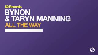BYNON & Taryn Manning - All The Way (Original Mix)