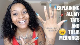 EXPLAINING MY TATTOOS AND THEIR MEANINGS!!!