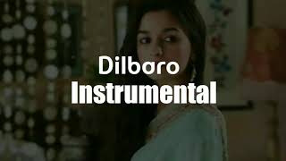 Dilbaro - Instrumental (Lyrics/Lyric Video)