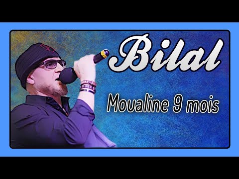 Cheb Bilal - Moualine 9 Mois