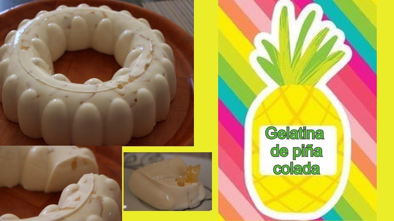 Gelatina De Piña Colada Con Yogurt De Búlgaros Kéfir Youtube