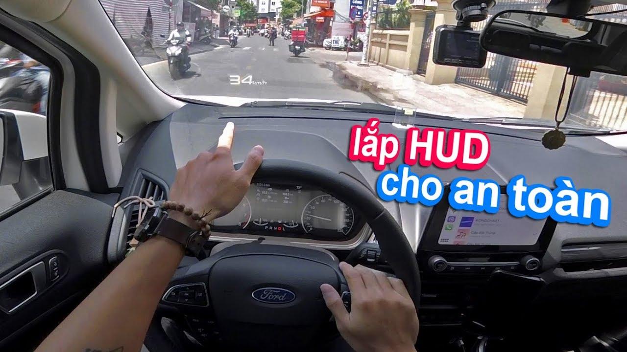 HUD là gì? Một thiết bị an toàn trên xe hơi nên có | Ford Ecosport